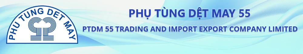 Công ty TNHH Phụ tùng Dệt may 55