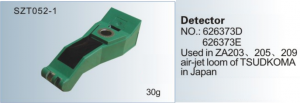 Detector NO. 626373D 626373E Used in ZA203, 205, 209 air-jet loom of TSUDAKOMA in Japan SZT052-1
