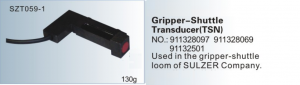 Gripper-Shuttle Transducer TSN NO. 911328097  911328069  91132501 Used in the gripper-shuttle loom of SULZER SZT059-1