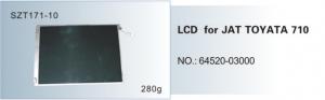 Màn hình LCD for JAT TOYATA 710 No.64520-03000  SZT171-10