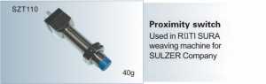 Proximity switch Used in RUTI SURA weaving machine for SULZER  SZT 110