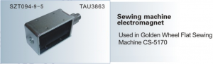 Sewing machine electromagnet Used in Golden Wheel Flat Sewing Machine CS-5170  SZT 094-9-5  TAU3863