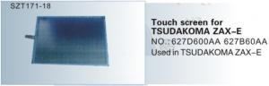 Màn hình Tsudakoma ZAX-E No.627D600AA, 627B60AA  SZT171-18