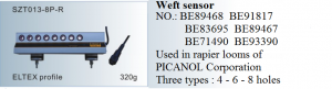 Báo đứt sợi ngang Weft sensor NO. BE89468 BE91817 BE83695 BE89467 BE71490 BE93390 Used in rapier looms of PICANOL 4 – 6 – 8 holes  SZT13-8P-R