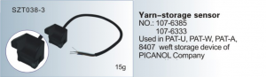 Yarn-storage sensor NO. 107-6385  107-6333 Used in PAT-U, PAT-W, PAT-A 8407 PICANOL SZT038-3